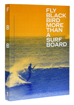 Fly black bird - More than a surf board